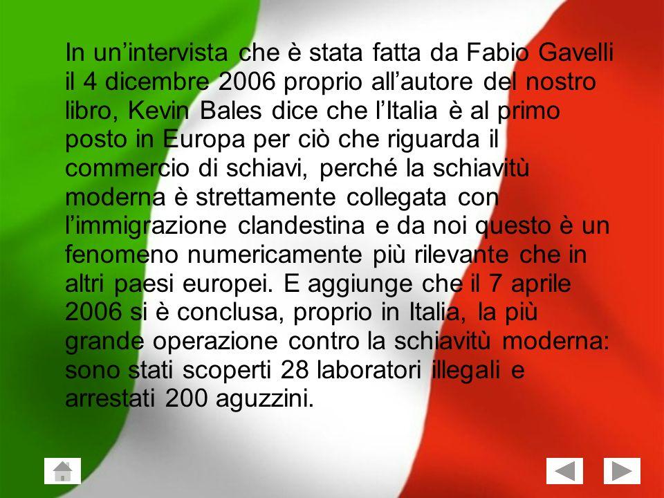 Giuseppe Vailati; Stefano Frezza Classe 2^X 7 Il tipo di schiavitù più diffuso in Italia è la prostituzione.