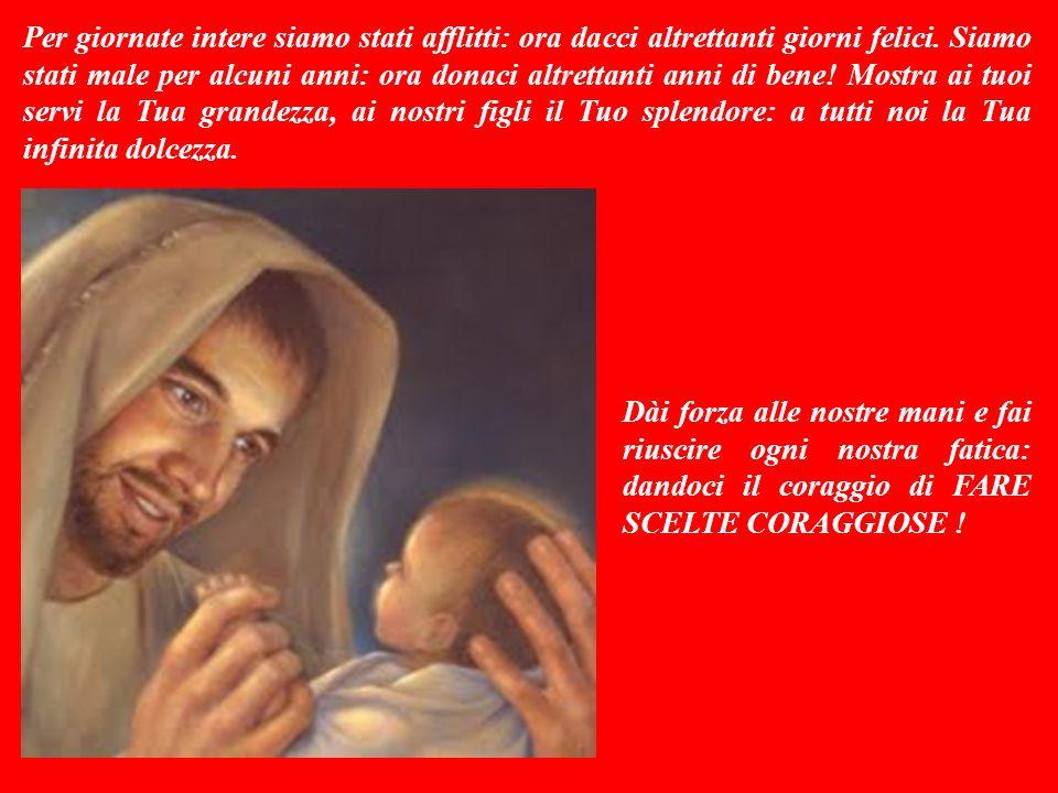 SALMO RESPONSORIALE (Salmo 89,12-17) Mio Dio, saziaci con il Tuo amore: e gioiremo per sempre.