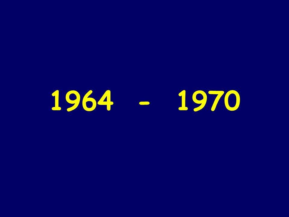 1964 - 1970