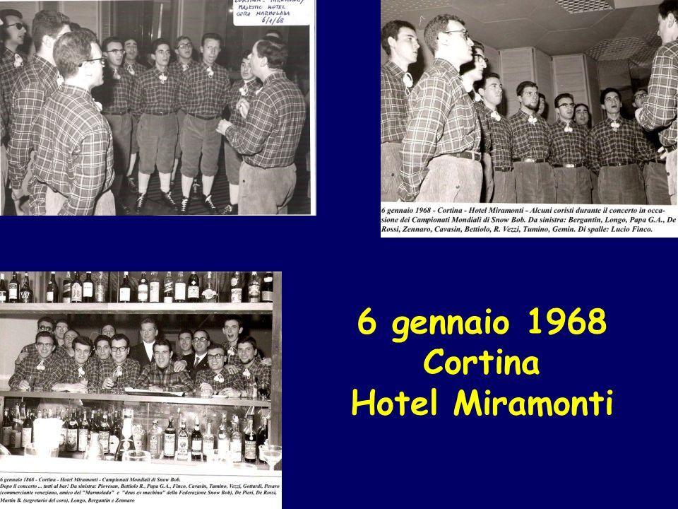 6 gennaio 1968 Cortina Hotel Miramonti