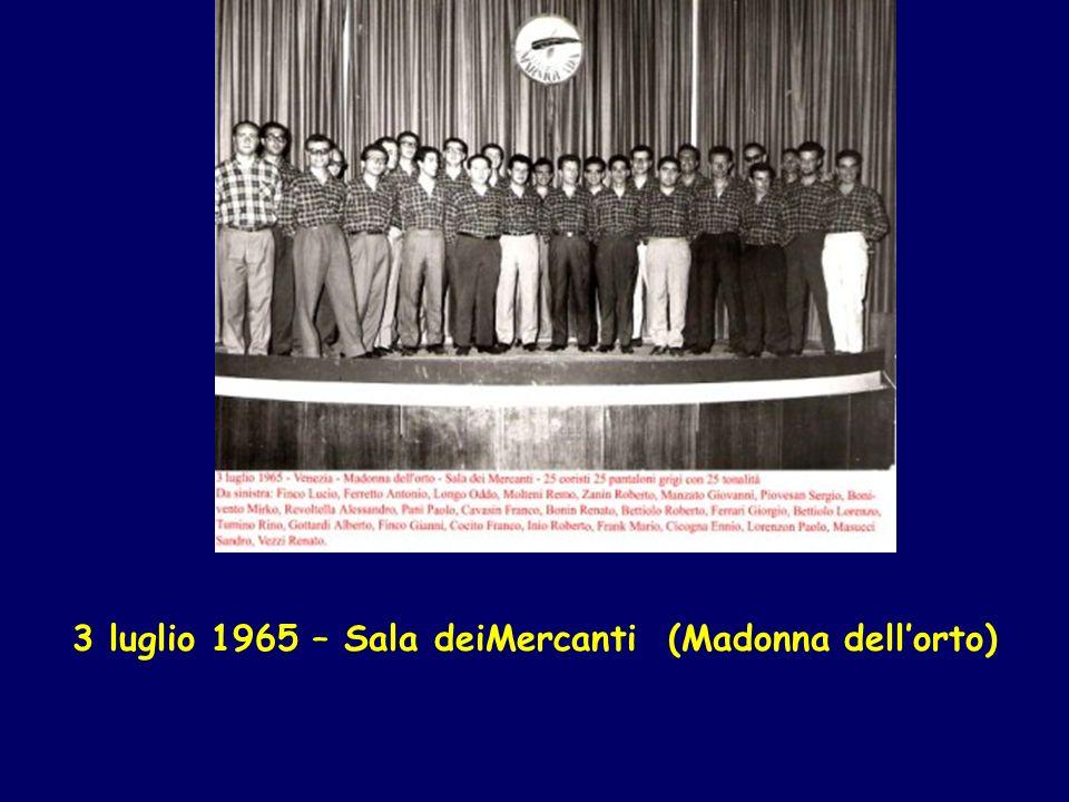 3 luglio 1965 – Sala deiMercanti (Madonna dellorto)