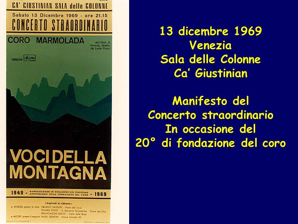 13 dicembre 1969 Venezia Sala delle Colonne Ca Giustinian Manifesto del Concerto straordinario In occasione del 20° di fondazione del coro