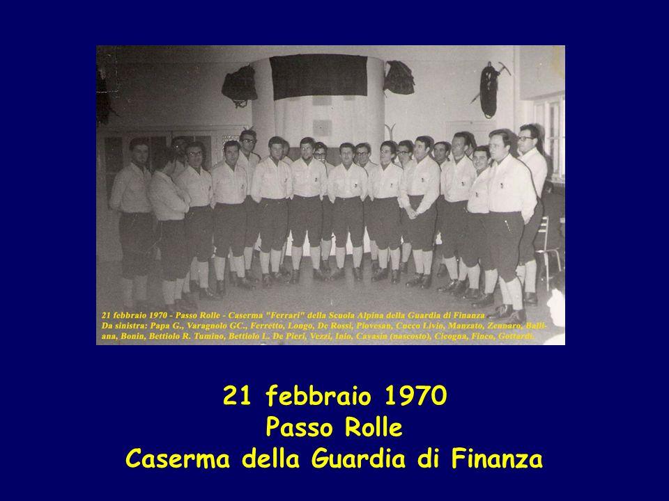 21 febbraio 1970 Passo Rolle Caserma della Guardia di Finanza