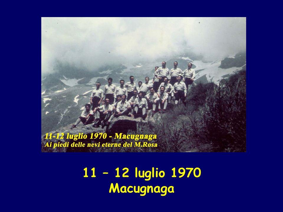 11 – 12 luglio 1970 Macugnaga
