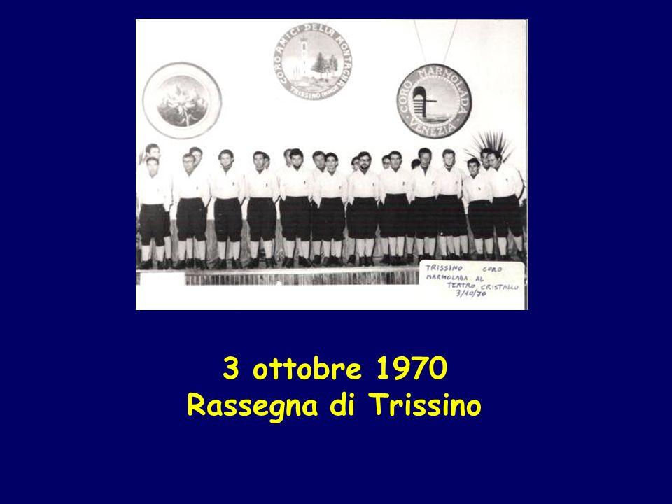 3 ottobre 1970 Rassegna di Trissino