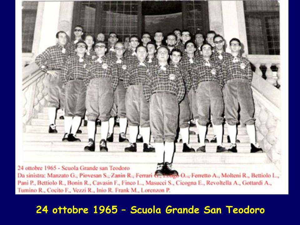 24 ottobre 1965 – Scuola Grande San Teodoro