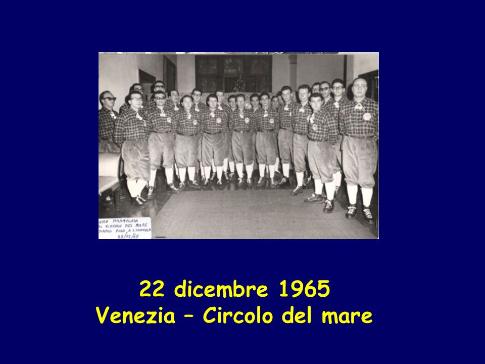 22 dicembre 1965 Venezia – Circolo del mare