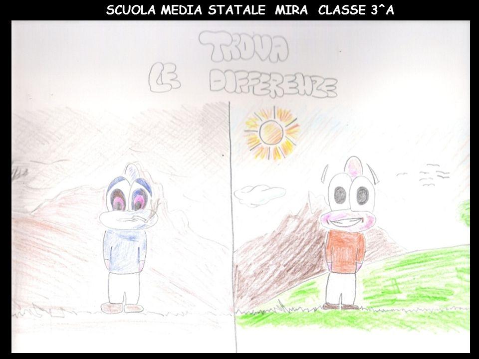 SCUOLA MEDIA STATALE MIRA CLASSE 3^A