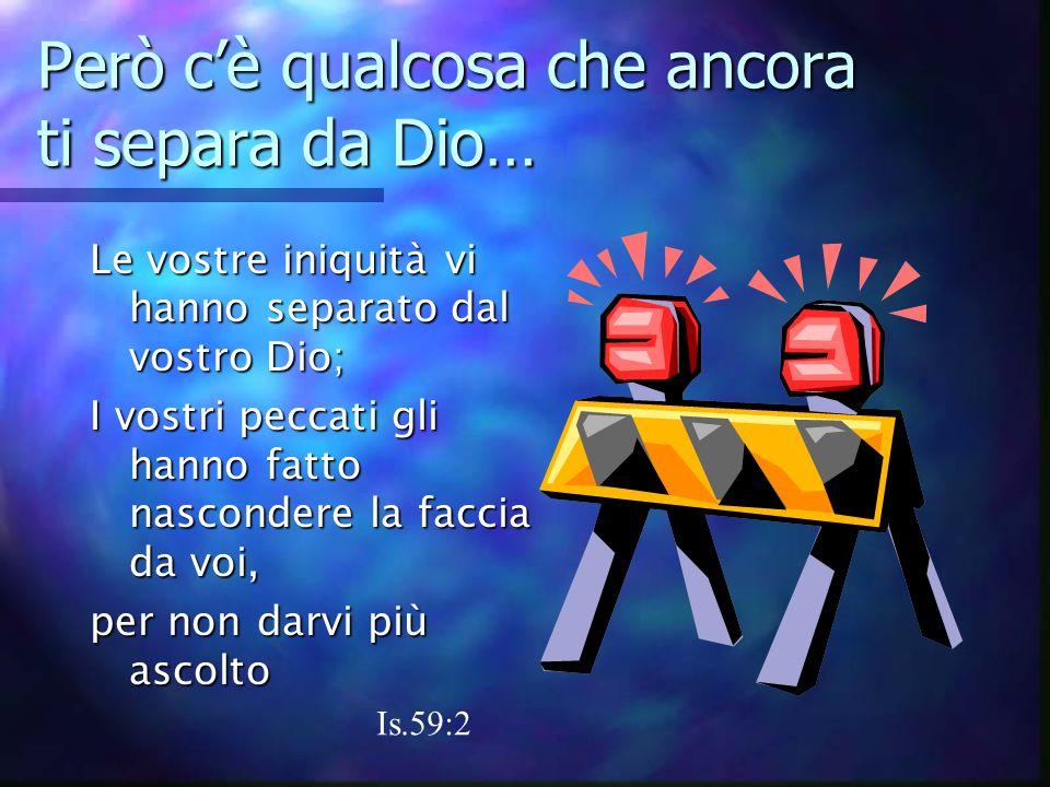 Ha dato Suo Figlio Gesù per te Dio ha tanto amato il mondo Giov. 3:16 Che ha dato il suo unigenito Figliolo Affinché chiunque crede in Lui non perisca