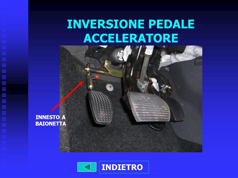INVERSIONE PEDALE ACCELERATORE INNESTO A BAIONETTA INDIETRO