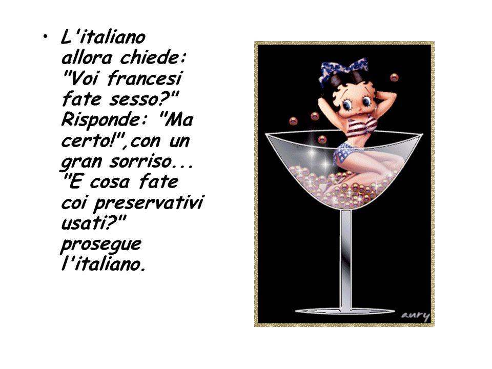 Li gettiamo via, naturalmente. Noi no conclude l italiano.