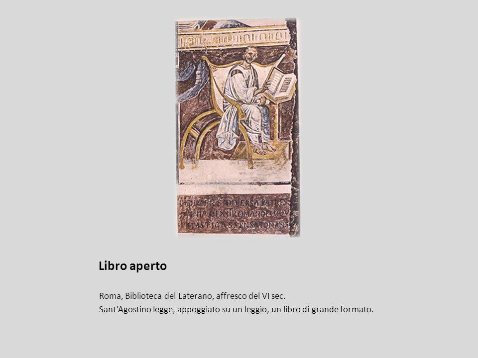 Libro aperto Roma, Biblioteca del Laterano, affresco del VI sec. SantAgostino legge, appoggiato su un leggìo, un libro di grande formato.