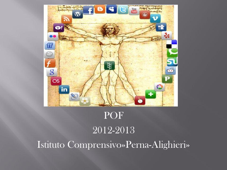 POF 2012-2013 Istituto Comprensivo»Perna-Alighieri»