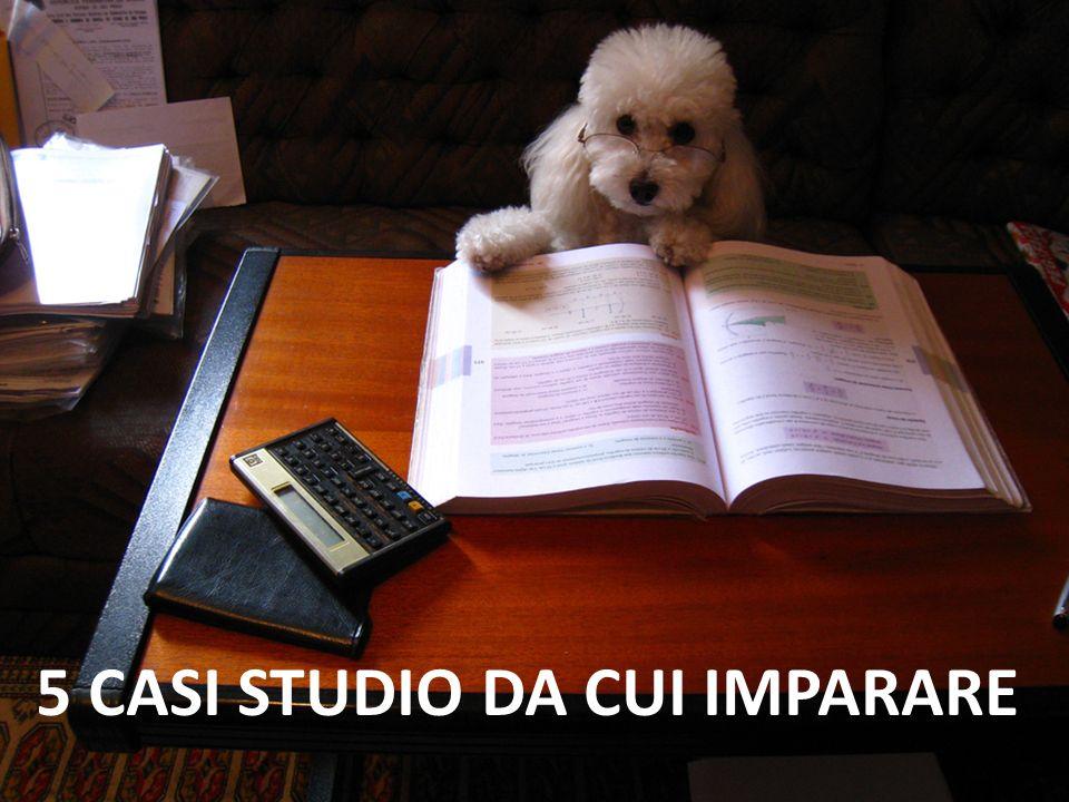 5 CASI STUDIO DA CUI IMPARARE