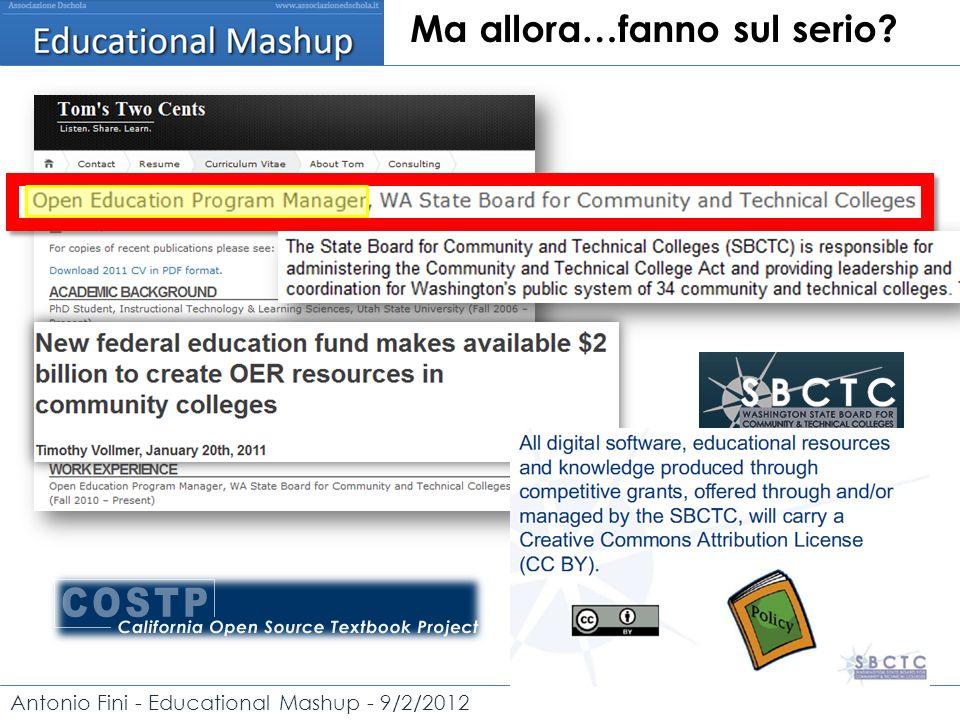 Antonio Fini - Educational Mashup - 9/2/2012 Ma allora…fanno sul serio