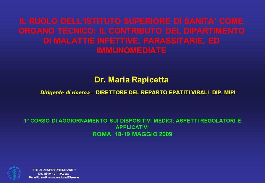 ISTITUTO SUPERIORE DI SANITA Department of Infectious, Parasitic and Immunomediated Diseases DPR 13/3/1986, n.