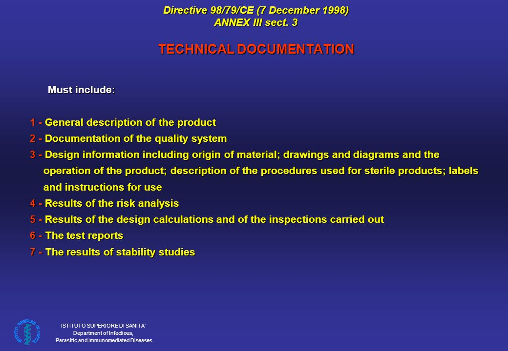 ISTITUTO SUPERIORE DI SANITA Department of Infectious, Parasitic and Immunomediated Diseases Directive 98/79/CE (7 December 1998) ANNEX III sect.