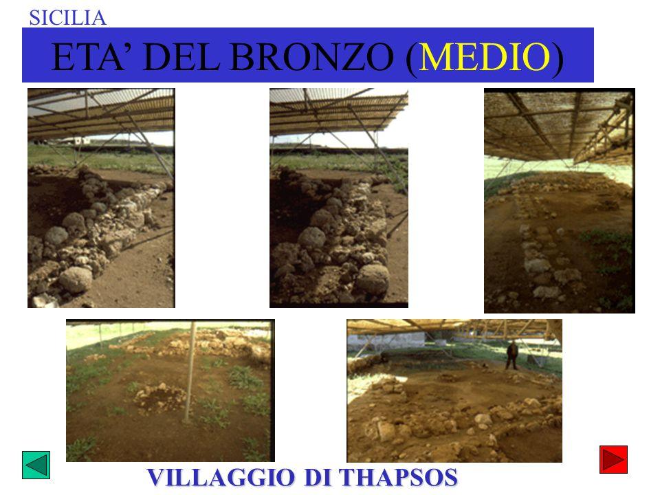 VILLAGGIO DI THAPSOS SICILIA ETA DEL BRONZO (MEDIO)