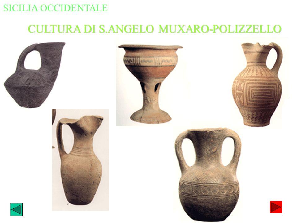 SICILIA OCCIDENTALE CULTURA DI S.ANGELO MUXARO-POLIZZELLO