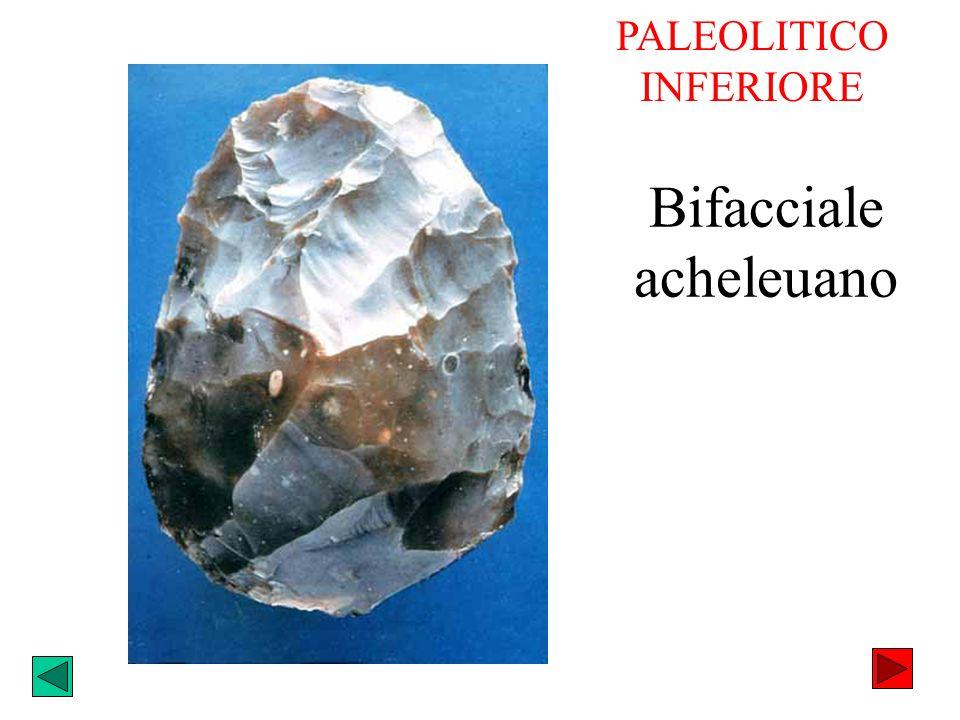 Bifacciale acheleuano PALEOLITICO INFERIORE
