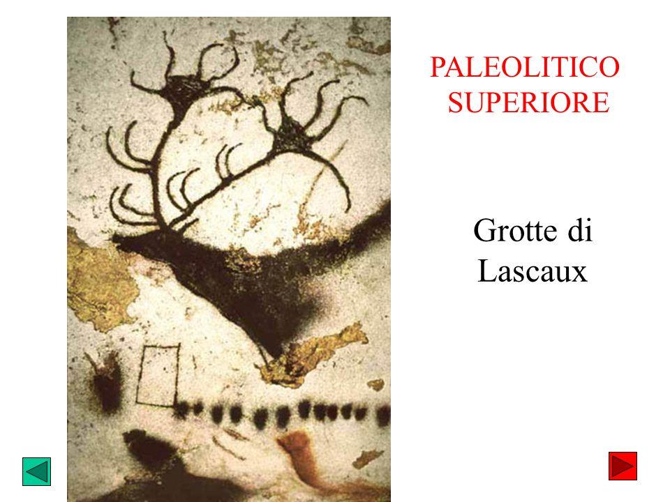 Grotte di Lascaux PALEOLITICO SUPERIORE