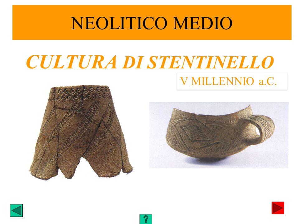 CULTURA DI STENTINELLO V MILLENNIO a.C.