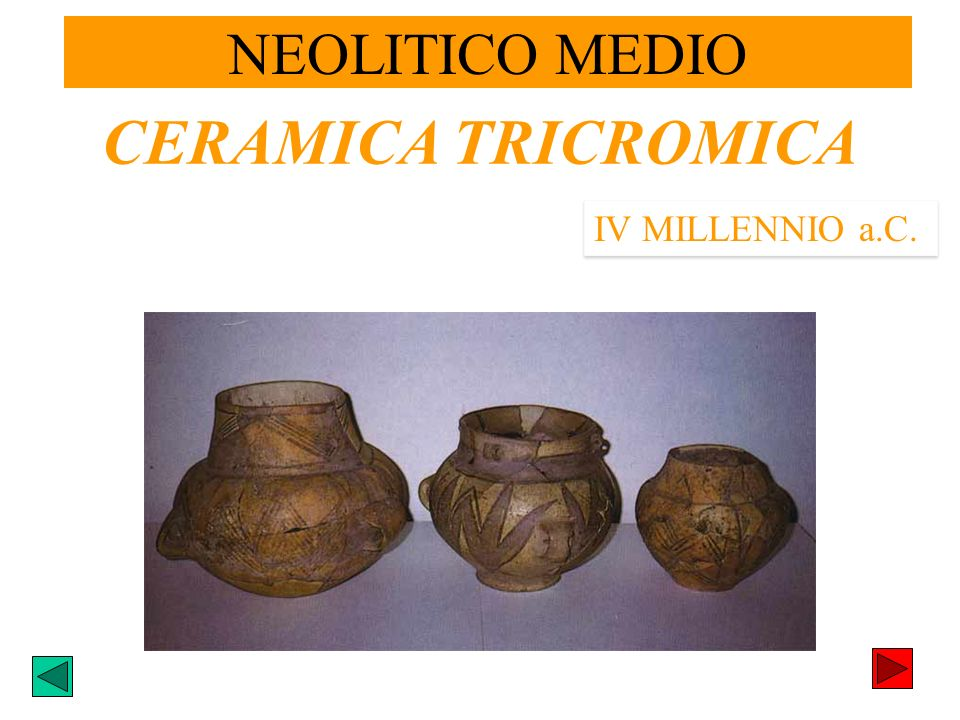 CERAMICA TRICROMICA IV MILLENNIO a.C. NEOLITICO MEDIO