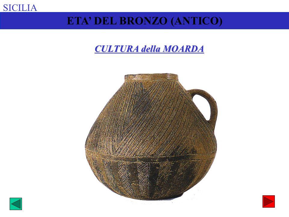 SICILIA ETA DEL BRONZO (ANTICO) CULTURA della MOARDA