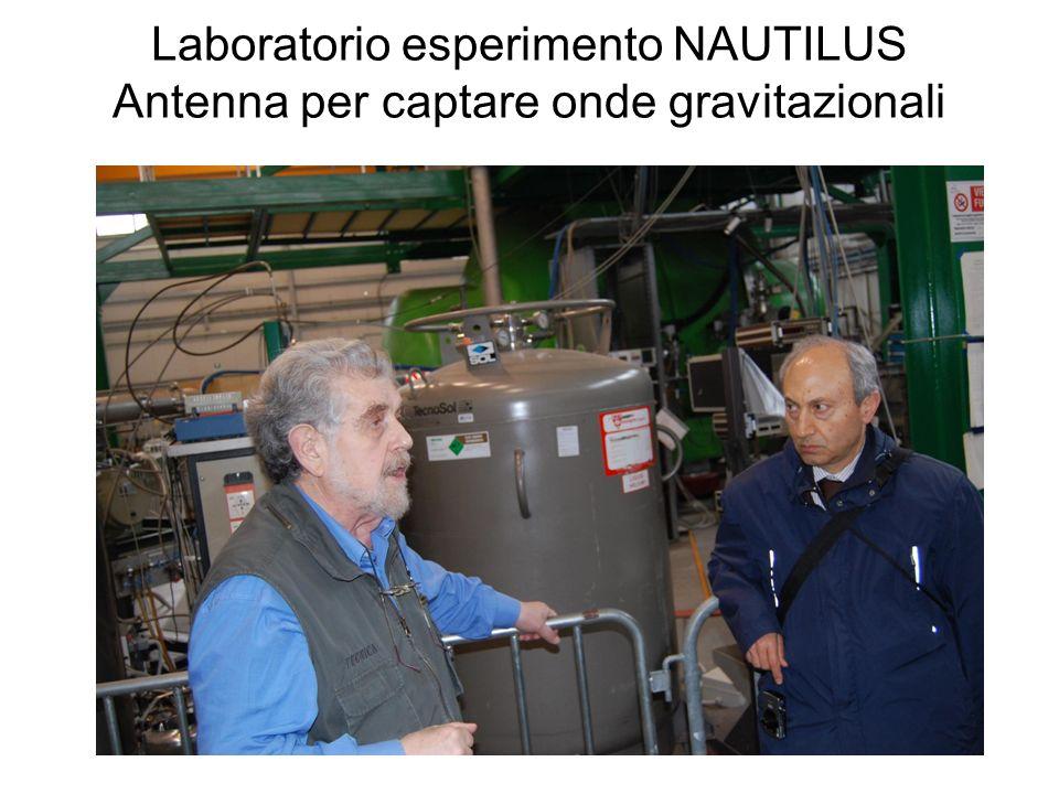 Laboratorio esperimento NAUTILUS Antenna per captare onde gravitazionali