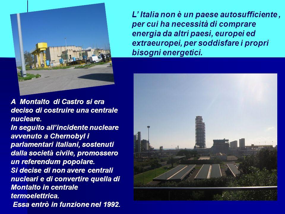 A Montalto di Castro si era deciso di costruire una centrale nucleare. In seguito allincidente nucleare avvenuto a Chernobyl i parlamentari italiani,