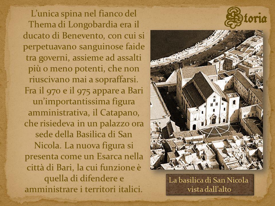 Lunica spina nel fianco del Thema di Longobardia era il ducato di Benevento, con cui si perpetuavano sanguinose faide tra governi, assieme ad assalti