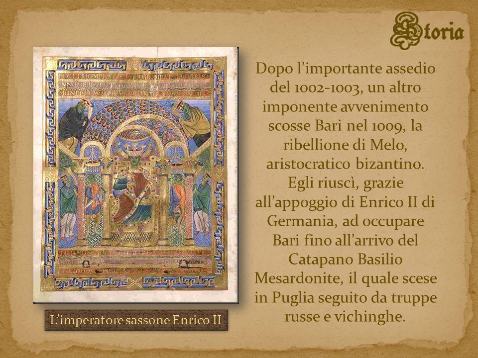 Dopo limportante assedio del 1002-1003, un altro imponente avvenimento scosse Bari nel 1009, la ribellione di Melo, aristocratico bizantino. Egli rius