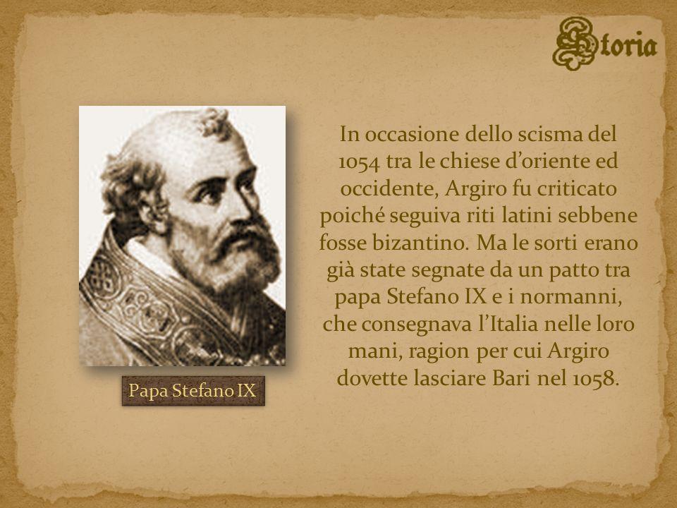 In occasione dello scisma del 1054 tra le chiese doriente ed occidente, Argiro fu criticato poiché seguiva riti latini sebbene fosse bizantino. Ma le