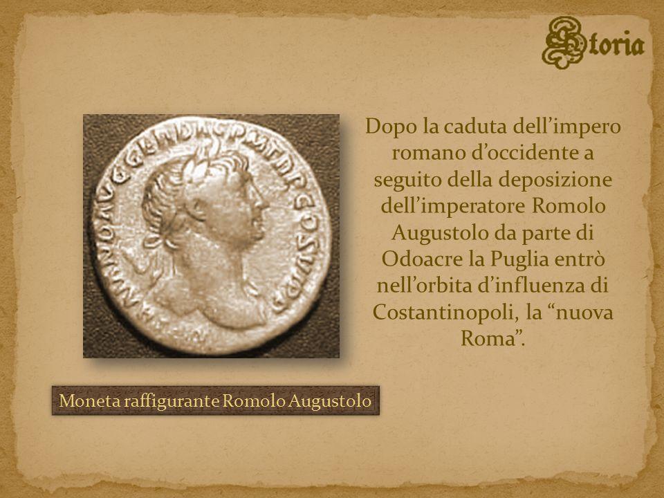Dopo la caduta dellimpero romano doccidente a seguito della deposizione dellimperatore Romolo Augustolo da parte di Odoacre la Puglia entrò nellorbita