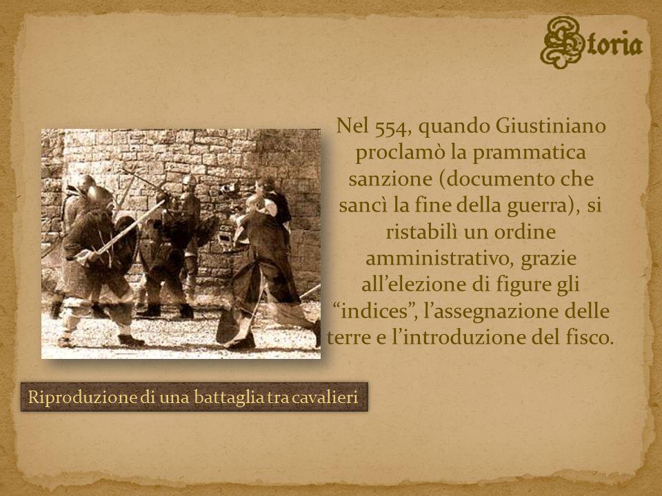 Nel 554, quando Giustiniano proclamò la prammatica sanzione (documento che sancì la fine della guerra), si ristabilì un ordine amministrativo, grazie