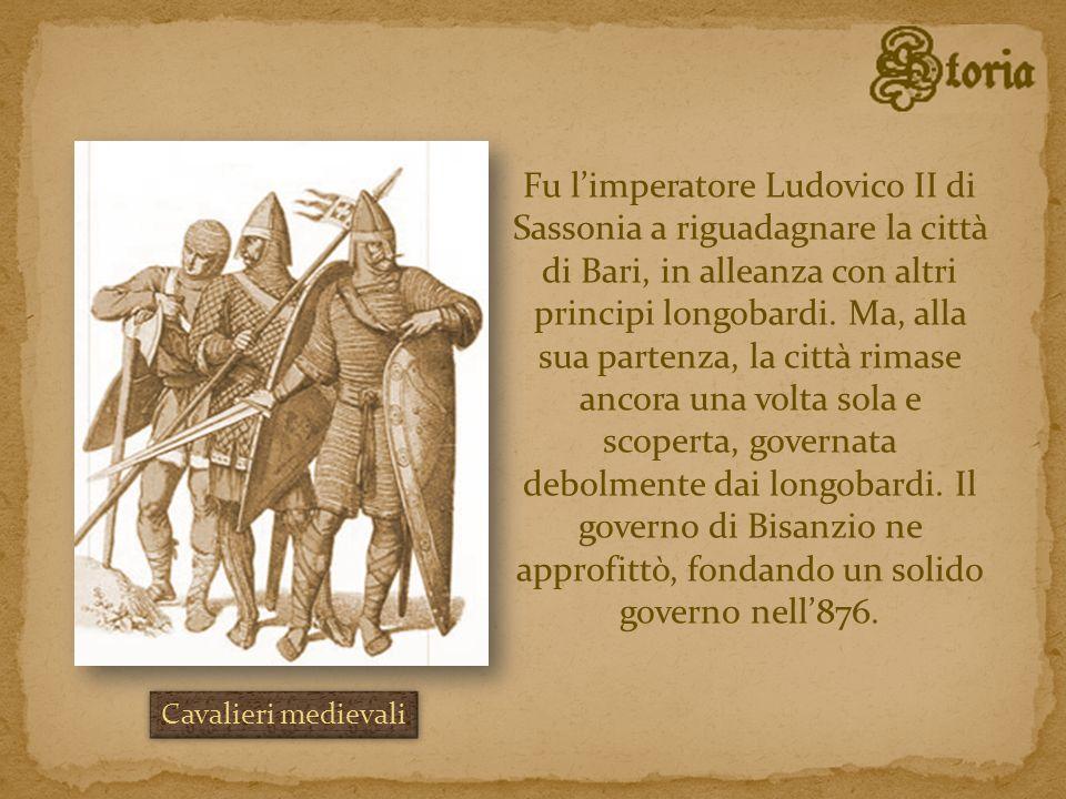 Fu limperatore Ludovico II di Sassonia a riguadagnare la città di Bari, in alleanza con altri principi longobardi. Ma, alla sua partenza, la città rim