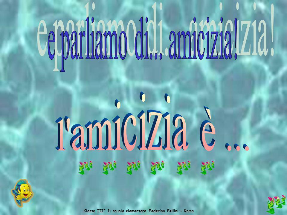 Classe III^ D scuola elementare Federico Fellini - Roma Di solito io e le mie amiche giochiamo tutte insieme con tanti giochi, come per esempio: a nascondino, con le bambole, … Noi ci divertiamo molto e di questo ne sono molto felice, perché altrimenti non riderei e non scherzerei mai e, resterei sempre sola.