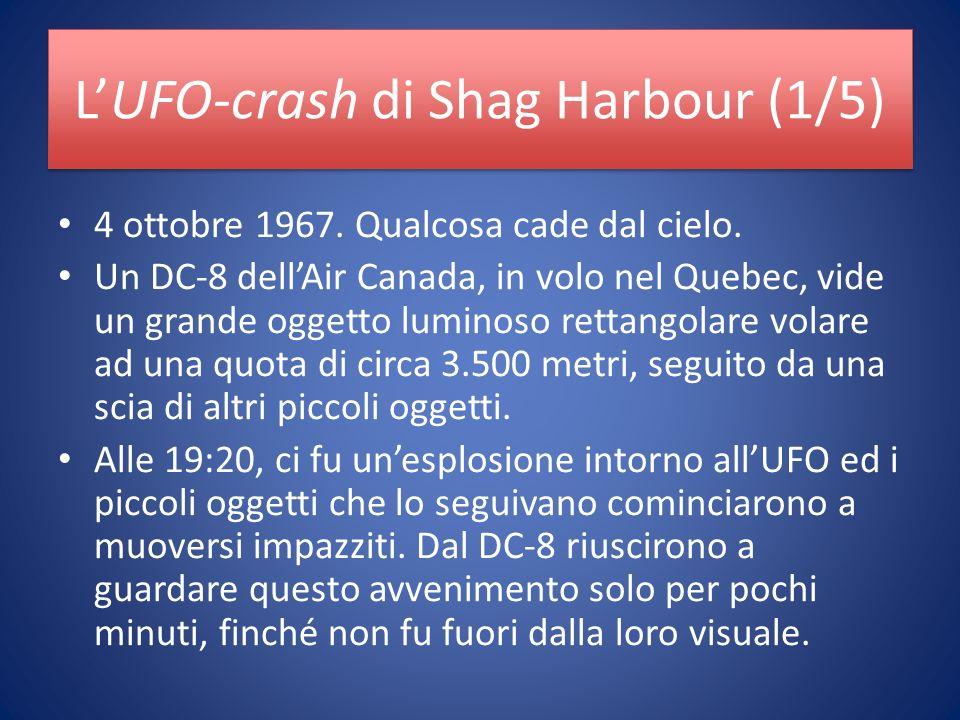 LUFO-crash di Shag Harbour (1/5) 4 ottobre 1967. Qualcosa cade dal cielo.