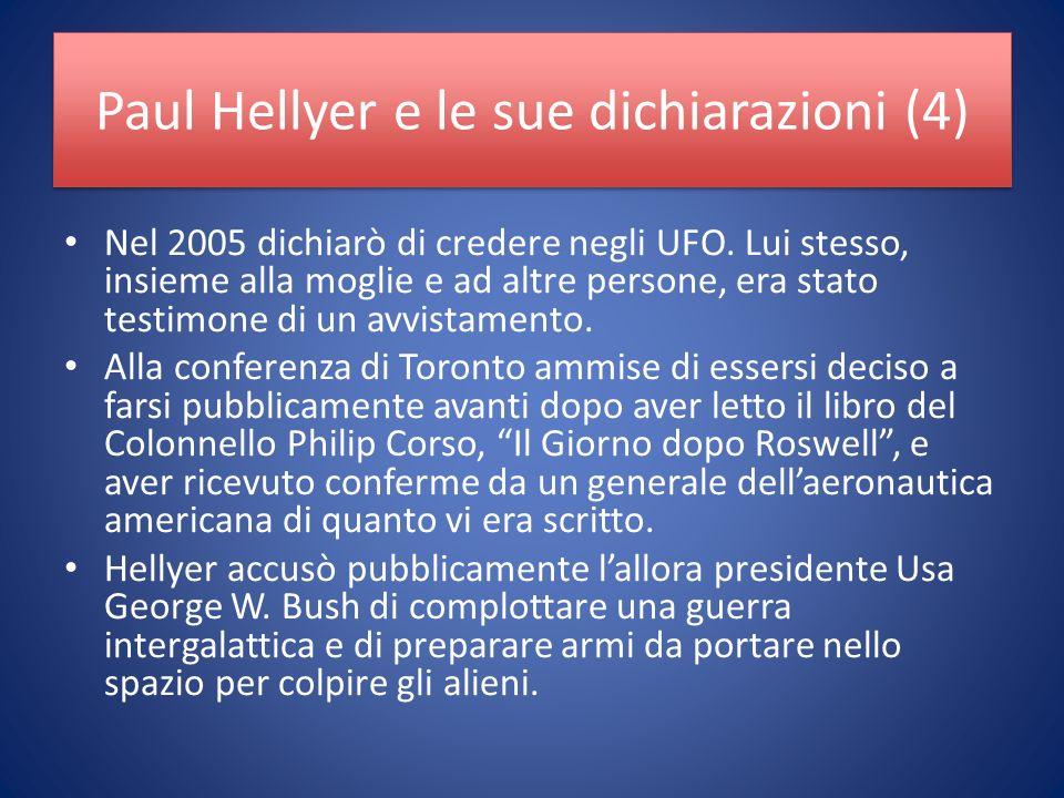 Paul Hellyer e le sue dichiarazioni (4) Nel 2005 dichiarò di credere negli UFO.