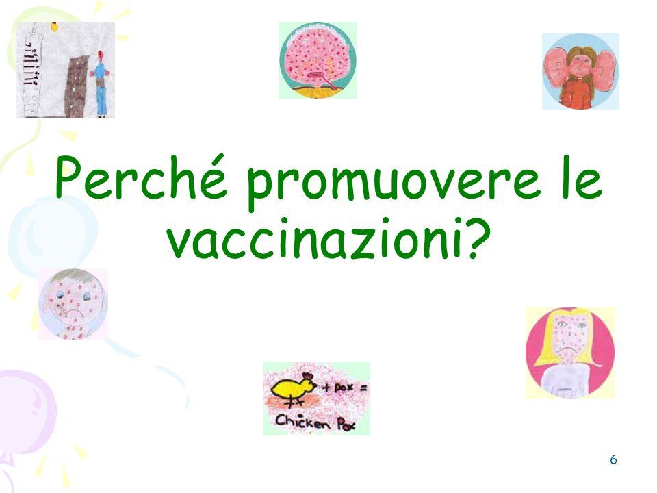 6 Perché promuovere le vaccinazioni?