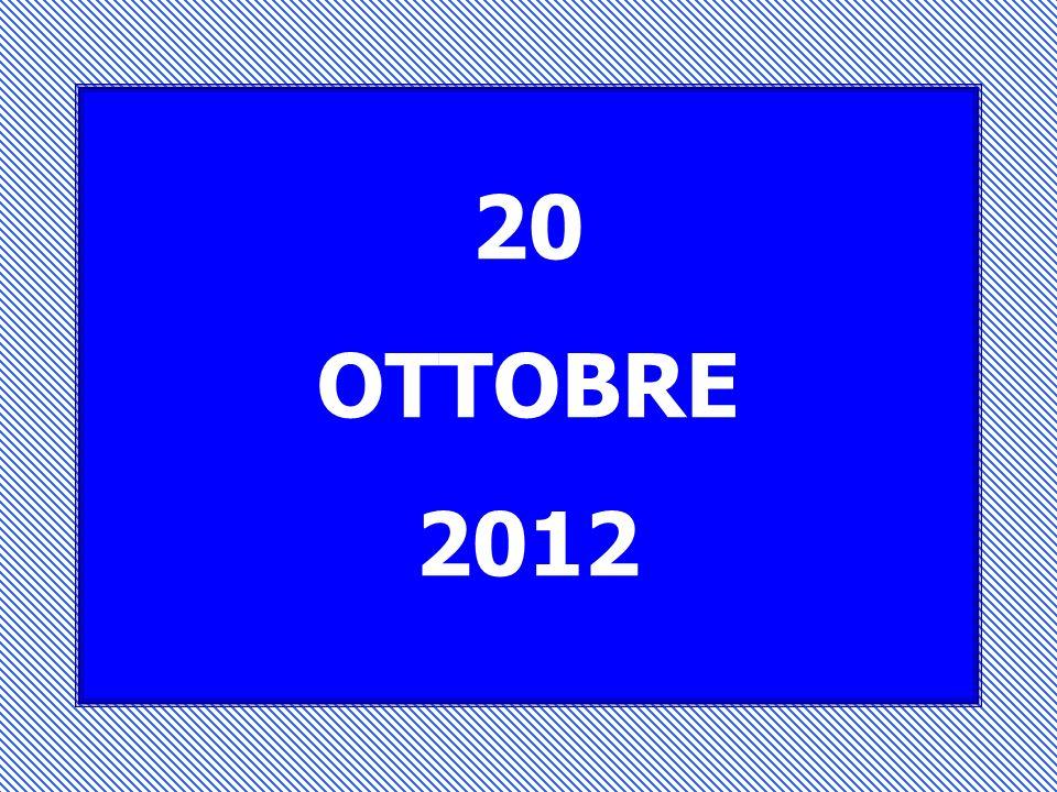 20 OTTOBRE 2012