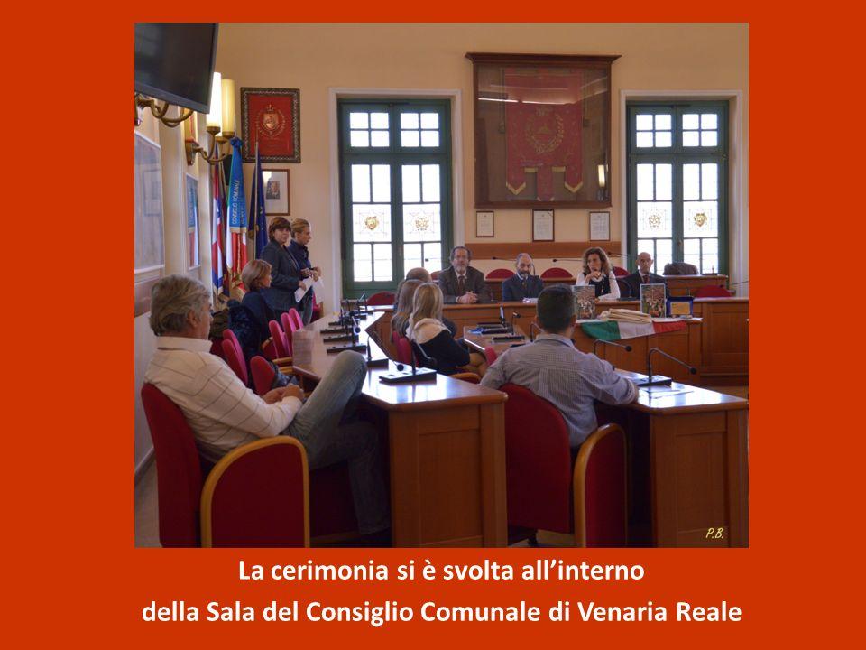 La cerimonia si è svolta allinterno della Sala del Consiglio Comunale di Venaria Reale