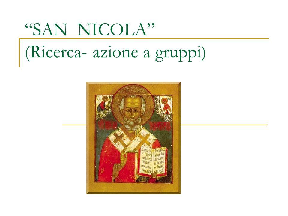 SAN NICOLA (Ricerca- azione a gruppi)
