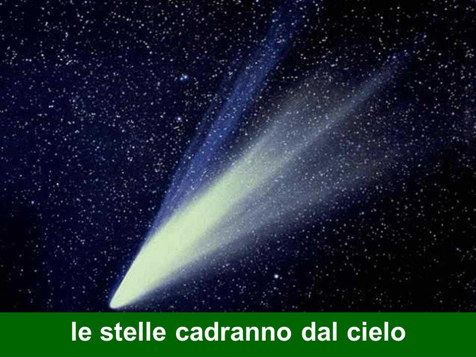le stelle cadranno dal cielo