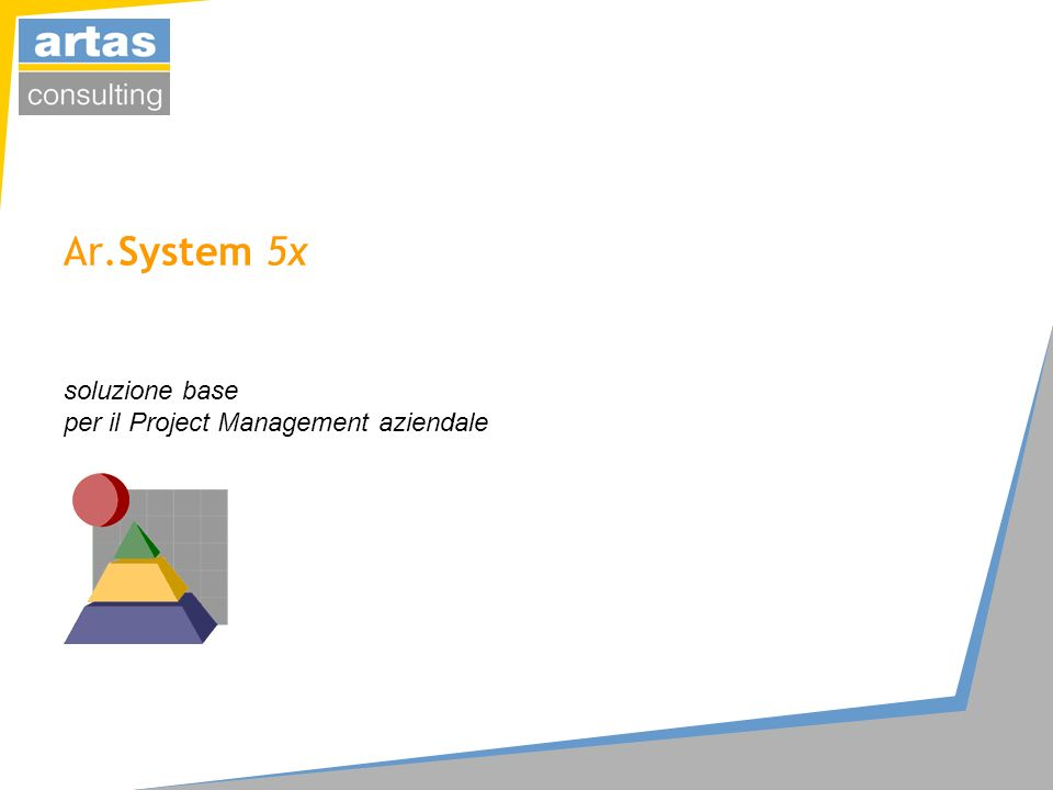 Ar.System 5x soluzione base per il Project Management aziendale
