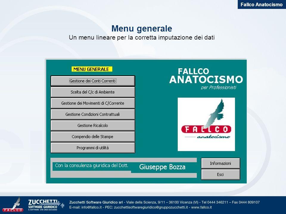 Menu generale Un menu lineare per la corretta imputazione dei dati Fallco Anatocismo