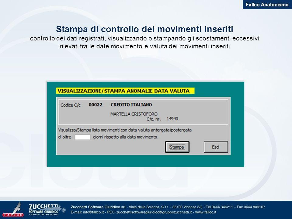 Gestione dei tassi interesse dare Fallco Anatocismo Va inserita la data di decorrenza e lentità del tasso di interesse dare.
