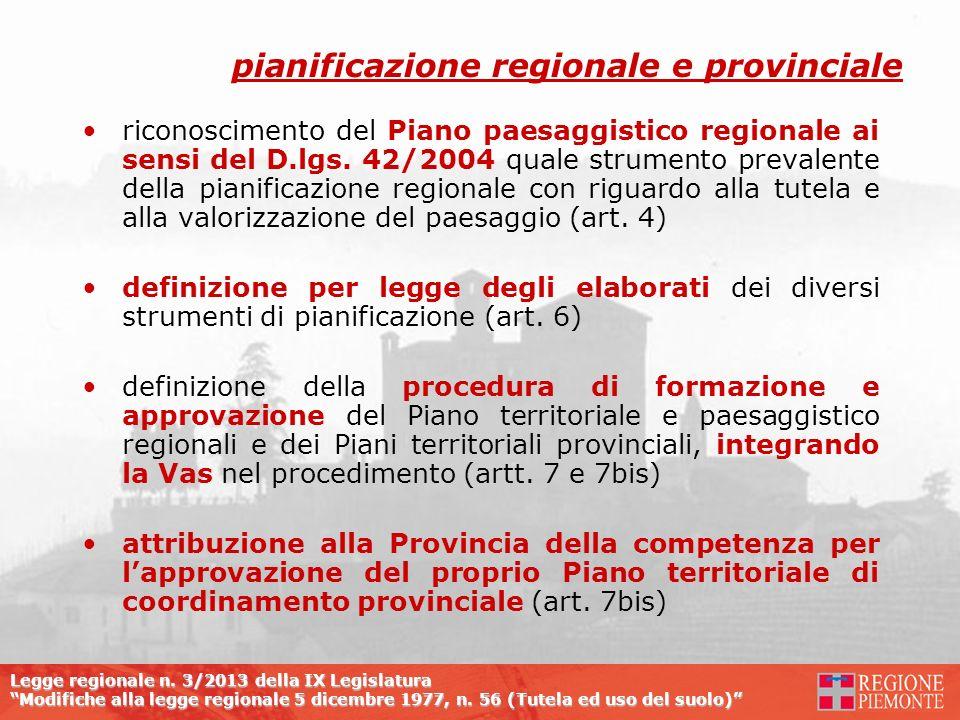 Legge regionale n. 3/2013 della IX Legislatura Modifiche alla legge regionale 5 dicembre 1977, n. 56 (Tutela ed uso del suolo) riconoscimento del Pian