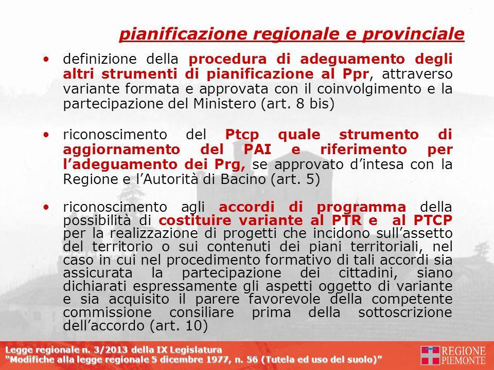 Legge regionale n. 3/2013 della IX Legislatura Modifiche alla legge regionale 5 dicembre 1977, n. 56 (Tutela ed uso del suolo) definizione della proce
