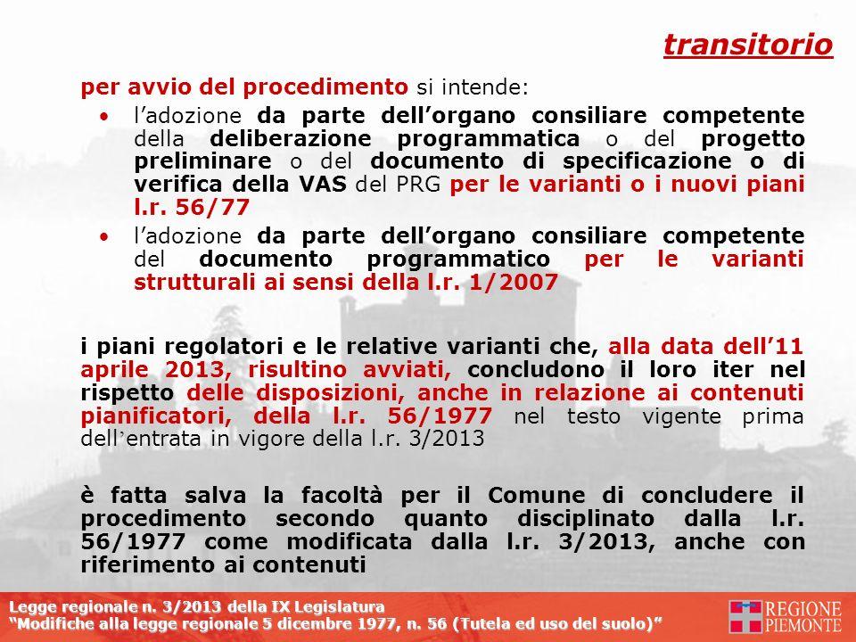 Legge regionale n. 3/2013 della IX Legislatura Modifiche alla legge regionale 5 dicembre 1977, n. 56 (Tutela ed uso del suolo) per avvio del procedime